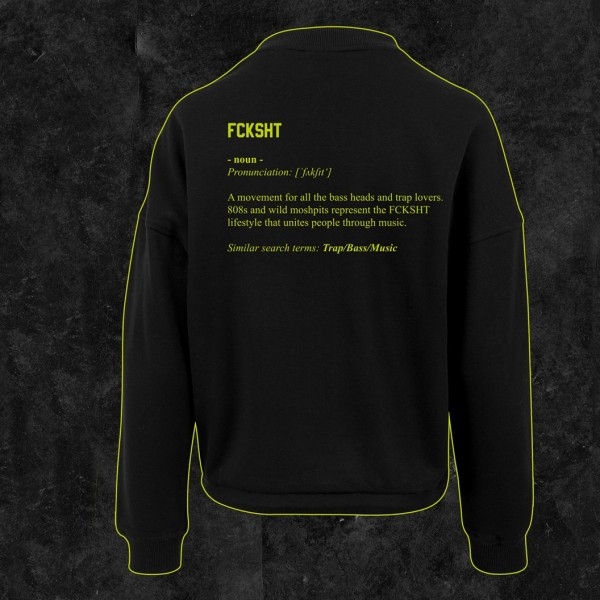 FCKSHT - Oversize Ladies Crewneck - Definition Edition