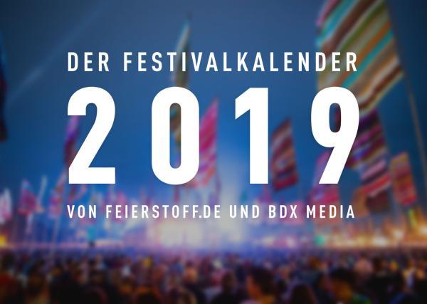 Feierstoff - Festivalkalender 2019