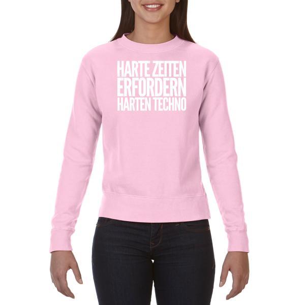 Kein Bock Auf Fratzen - Ladies Sweatshirt - Harte Zeiten erfordern Harten Techno
