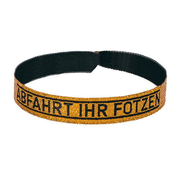 Abfahrt ihr F*tzen - Stoffband - Gold